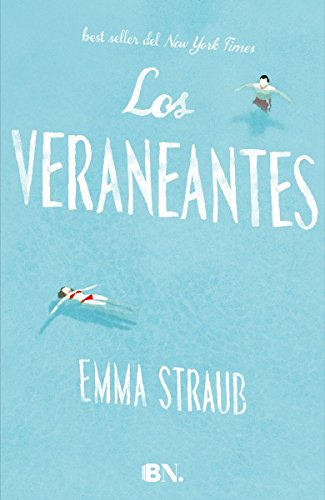 9788466656832: Los veraneantes / The Vacationers (Spanish Edition)