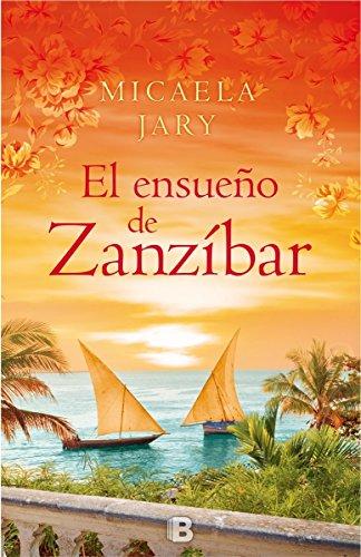 Ensueno de Zanzibar, El (Spanish Edition): Micaela Jary
