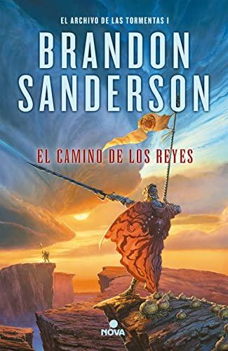 CAMINO DE LOS REYES:ARCHIVO TORMENTAS 1: BRANDON SANDERSON