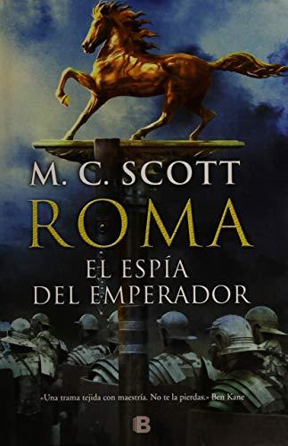 El Espia del Emperador (Hardcover): Manda Scott