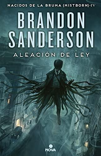 9788466658928: Aleación de ley (Nacidos De La Bruma / Mistborn) (Spanish Edition)