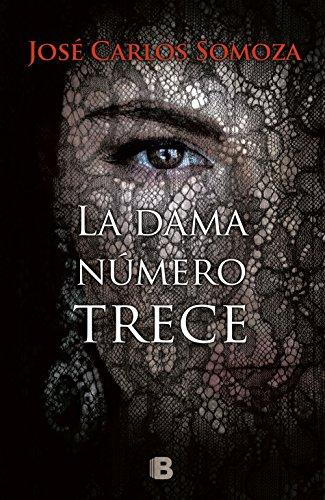 La dama número trece (LA TRAMA, Band: José Carlos Somoza