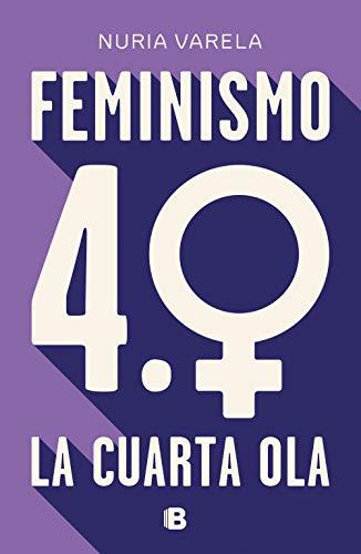 9788466664431: Feminismo 4.0. La cuarta ola (No ficción)