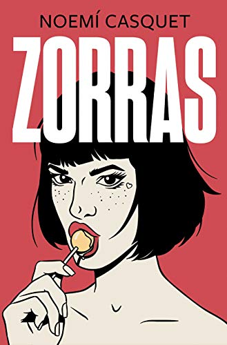 9788466667593: Zorras (Ediciones B)