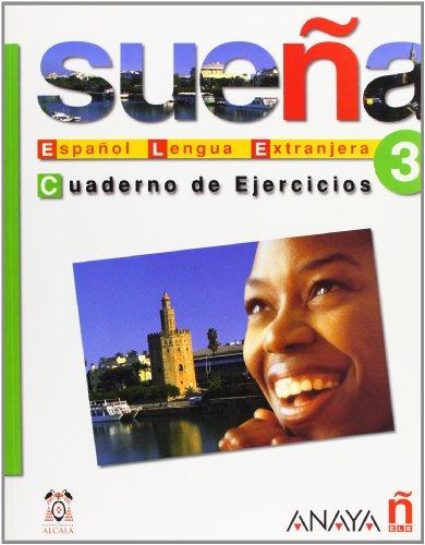 Suena 3, Nivel Avanzado, Cuaderno de Ejercicios: Maria Angeles Alvarez