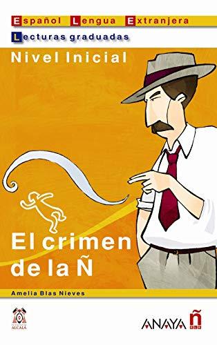 9788466700511: El crimen de la n (Lecturas Graduadas. Nivel Inicial) (Lecturas Graduadas / Graded Readings) (Spanish Edition)