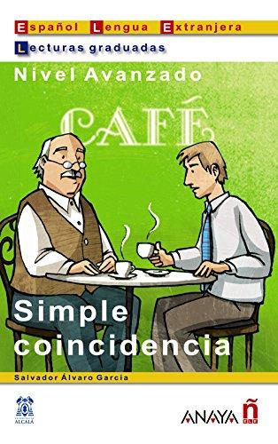 9788466700535: Simple coincidencia (Lecturas - Lecturas De Creación - Nivel Avanzado)