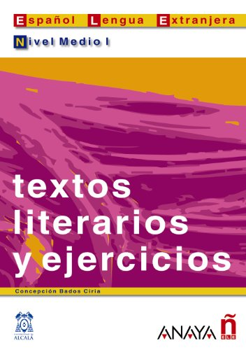 9788466700559: Textos Literarios Y Ejercicios / Literary Text and Exercises: Nivel Medio I / Middle Level I (Lecturas / Reading) (Spanish Edition)