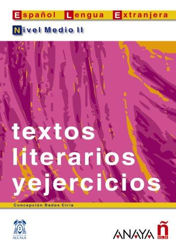 Textos Literarios y ejercicios - Nivel Medio II: Bados Ciria, Concepción