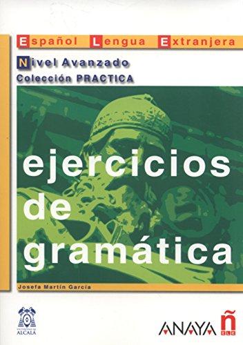 9788466700610: Ejercicios de gramática. Nivel Avanzado (Material Complementario - Practica - Ejercicios De Gramática - Nivel Avanzado)
