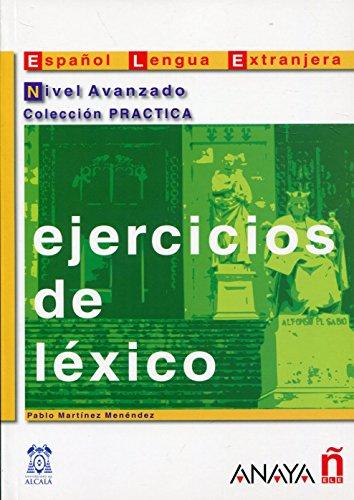 9788466700658: Ejercicios de léxico. Nivel Avanzado (Material Complementario - Practica - Ejercicios De Léxico - Nivel Avanzado)
