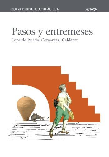 9788466703017: Pasos y entremeses (Clásicos - Nueva Biblioteca Didáctica)