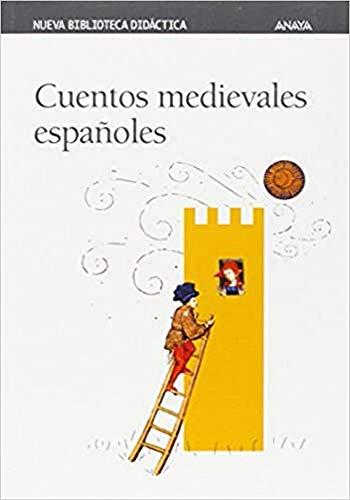Cuentos medievales españoles (CLÁSICOS - Nueva Biblioteca: Rubio Tovar, Joaquín