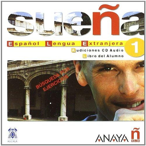 Sueña 1 Nivel Inicial. Audiciones CD Audio. Libro del Alumno: ALVAREZ MARTINEZ, M. ANGELES; BLAN