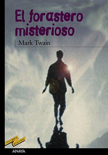 9788466706070: El forastero misterioso / The Mysterious Stranger (Spanish Edition)