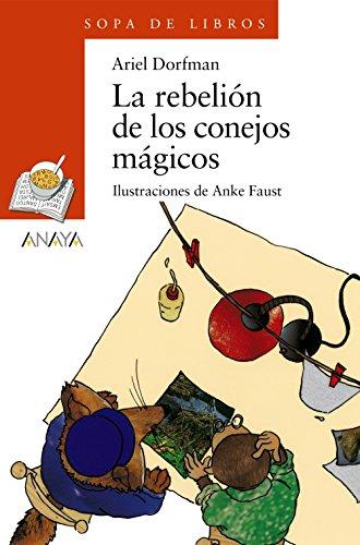 9788466706179: La rebelion de los conejos magicos/ The Rebelion of The Magical Rabbits (Sopa de libros/ Soup of Books) (Spanish Edition)
