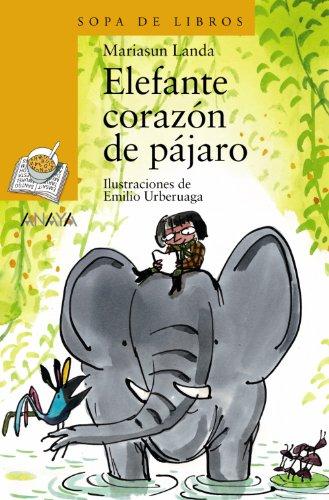 9788466706186: Elefante corazón de pájaro (Literatura Infantil (6-11 Años) - Sopa De Libros)