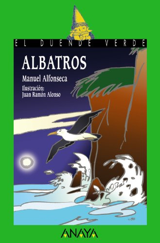 Albatros / Albatross (Spanish Edition): Alfonseca, Manuel