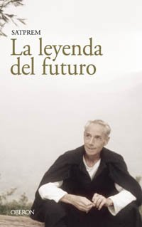9788466706476: La Leyenda Del Futuro / The Legend of the Future (Spanish Edition)