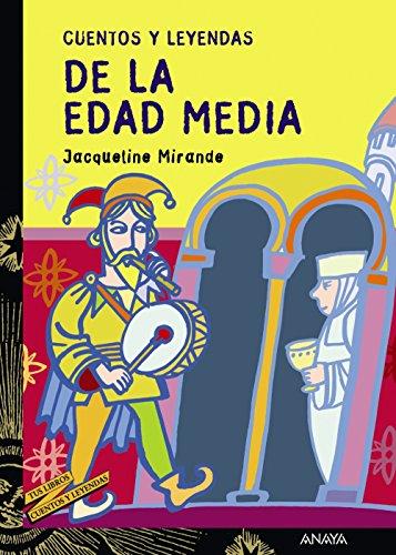 9788466713221: Cuentos y leyendas de la Edad Media/ Stories and Legends of the Middle Ages (Spanish Edition)