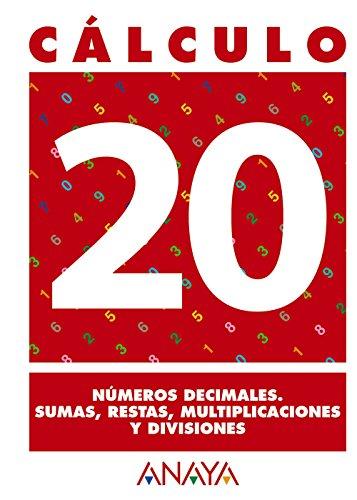 C?lculo 20. N?meros decimales. Sumas, restas, multiplicaciones y divisiones: Unknown
