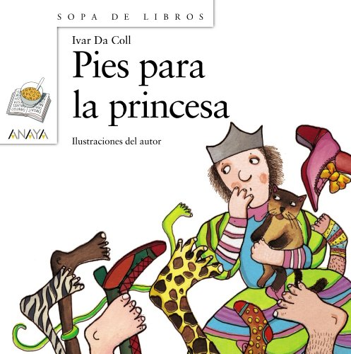 9788466715706: Pies para la princesa (Sopa De Libros / Soup of Books) (Spanish Edition)