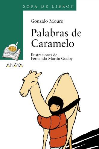 9788466715713: Palabras de Caramelo (LITERATURA INFANTIL (6-11 años) - Sopa de Libros)