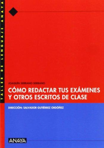 9788466716048: Cómo redactar tus exámenes y otros escritos de clase. - 9788466716048
