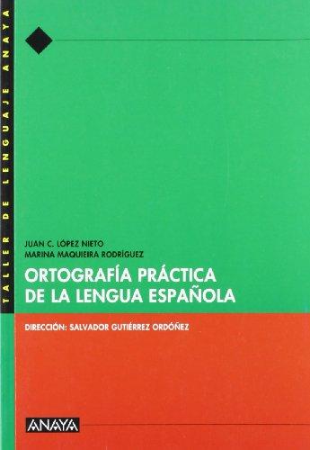 Ortograf?a pr?ctica de la Lengua Espa?ola.: n/a
