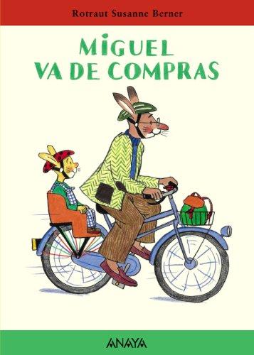 9788466716635: Miguel va de compras (Primeros Lectores (1-5 Años) - Mi Primera Sopa De Libros)