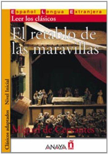 9788466716833: El retablo de las maravillas (Nivel Inicial; 400-700 palabras) (Clasicos Adaptados / Adapted Classics) (Spanish Edition)