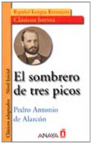 9788466716987: El Sombrero De Tres Picos / The Three-Cornered Hat (Clasicos Adaptados / Adapted Classics) (Spanish Edition)
