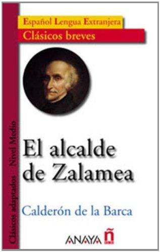 9788466717014: El alcalde de Zalamea (Nivel Medio; 700-1200 palabras) (Clasicos Breves / Brief Classics) (Spanish Edition)