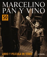9788466717267: Marcelino pan y vino / The Miracle of Marcelino (Spanish Edition)