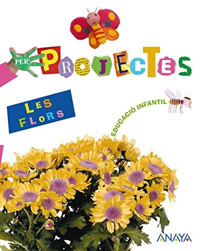 9788466718318: Les Flors. (Per Projectes) - 9788466718318
