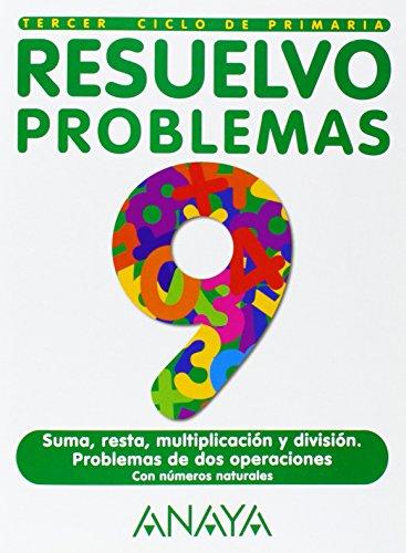 Resuelvo problemas, Educación Primaria, 3 ciclo. Cuaderno: Benito Romeralo Rodríguez,
