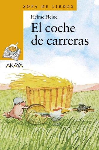 EL COCHE DE CARRERAS.: Helme Heine