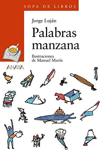 9788466724746: 91: Palabras manzana (Sopa De Libros/ Book Soup) (Spanish Edition)