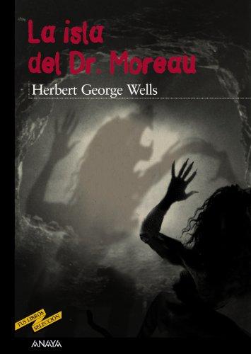 9788466724784: La Isla del Dr. Moreau / The Island of Dr. Moreau (Spanish Edition)