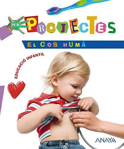 9788466725286: El Cos Humà. (Per Projectes) - 9788466725286