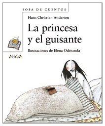 9788466725514: La princesa y el guisante (Primeros Lectores - Sopa De Cuentos)