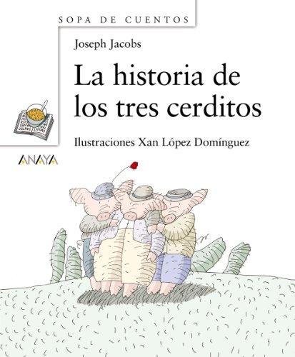 Historia de los tres cerditos, La.: Jacobs, Joseph: