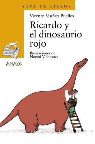 Ricardo Y El Dinosaurio Rojo (Paperback): Vicente Munoz Puelles