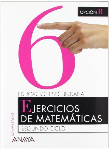 9788466725767: Matemáticas. Opción B 4º ESO - Cuaderno 6