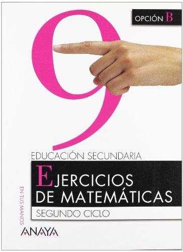 9788466725804: Matemáticas. Opción B 4º ESO - Cuaderno 9