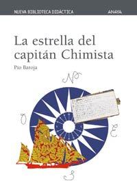 9788466726351: La estrella del capitan Chimista/ The Star of Captain Chimista (Spanish Edition)