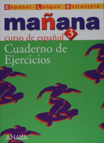 9788466726634: Manana 3. Nivel Avanzado. Cuaderno de Ejercicios (Metodos) (Spanish Edition)