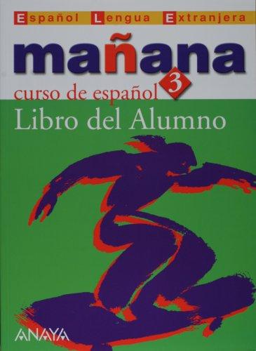 9788466726658: Manana 3. Nivel Avanzado. Libro del Alumno (Metodos) (Spanish Edition)