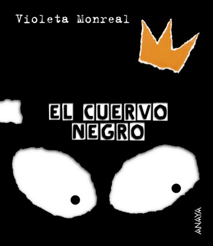 9788466726771: El cuervo negro/The black crow (Spanish Edition)