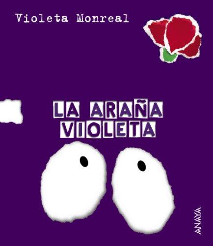 9788466726832: La arana violeta / the Purple Spider (Spanish Edition)